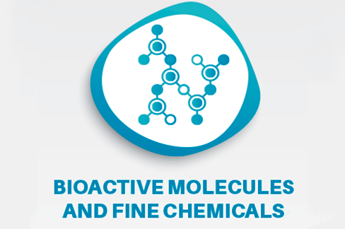 Bioactive Molecules and Fine Chemicals